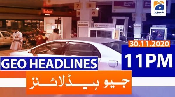 Geo Headlines 11 PM | 30th November 2020