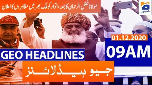 Geo Headlines 09 AM | 1st December 2020