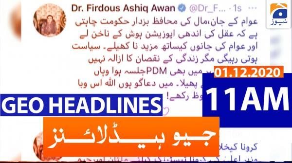 Geo Headlines 11 AM | 1st December 2020