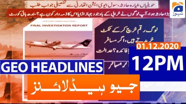 Geo Headlines 12 PM | 1st December 2020