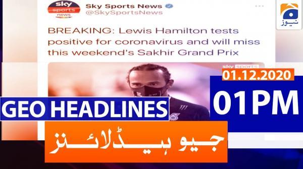 Geo Headlines 01 PM | 1st December 2020