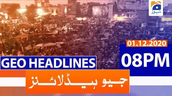 Geo Headlines 08 PM | 1st December 2020