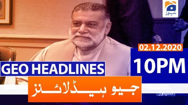Geo Headlines 10 PM | 2nd December 2020