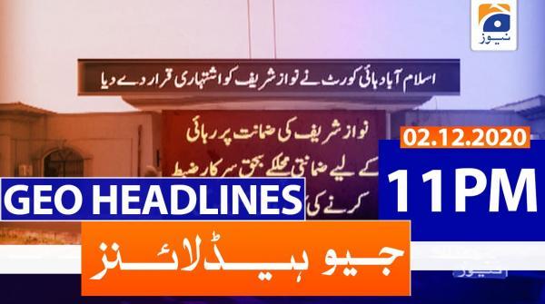 Geo Headlines 11 PM | 2nd December 2020