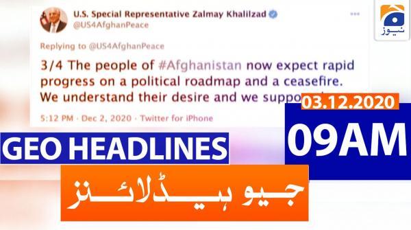 Geo Headlines 09 AM | 3rd December 2020