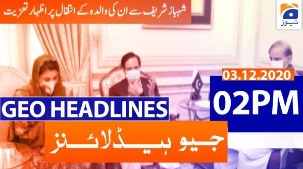 Geo Headlines 02 PM | 3rd December 2020