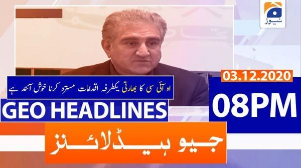 Geo Headlines 08 PM | 3rd December 2020
