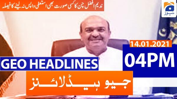 Geo Headlines 04 PM | 14th January 2021