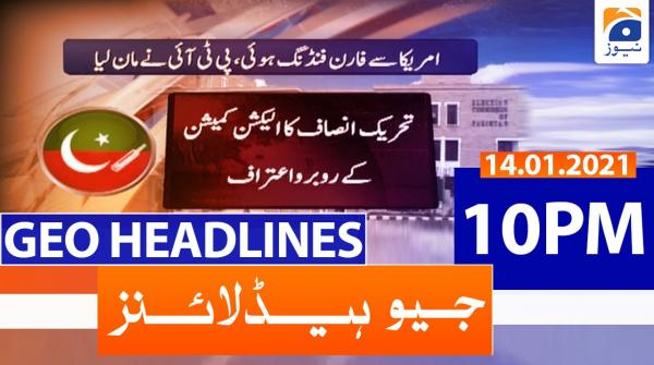 Geo Headlines 10 PM | 14th January 2021