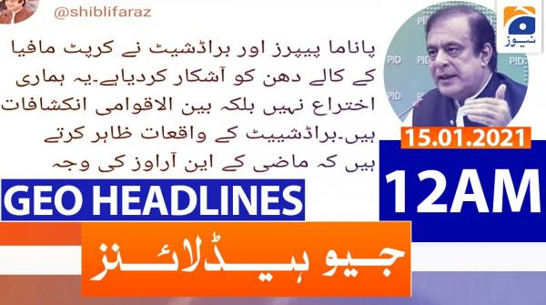 Geo Headlines 12 AM | 15th January 2021