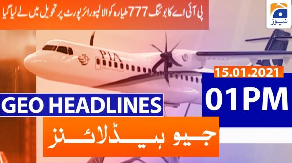 Geo Headlines 01 PM | 15th January 2021