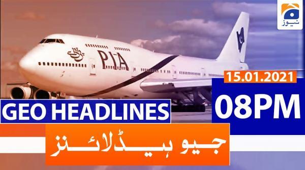 Geo Headlines 08 PM | 15th January 2021