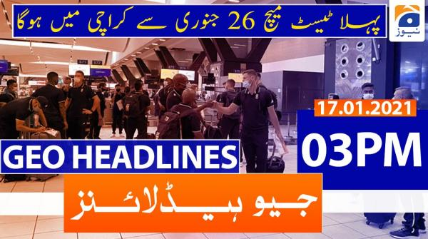 Geo Headlines 03 PM | 17th January 202