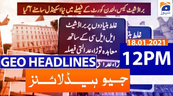 Geo Headlines 12 PM | 18th January 2021