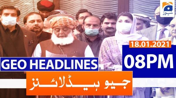 Geo Headlines 08 PM | 18th January 2021