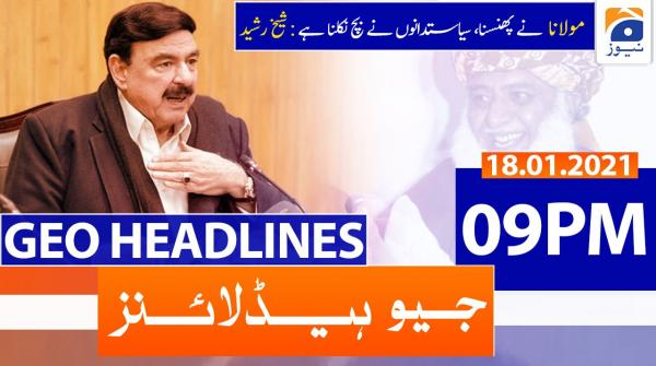 Geo Headlines 09 PM | 18th January 2021