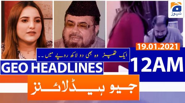 Geo Headlines 12 AM | 19th January 2021