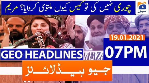 Geo Headlines 07 PM | 19th January 2021
