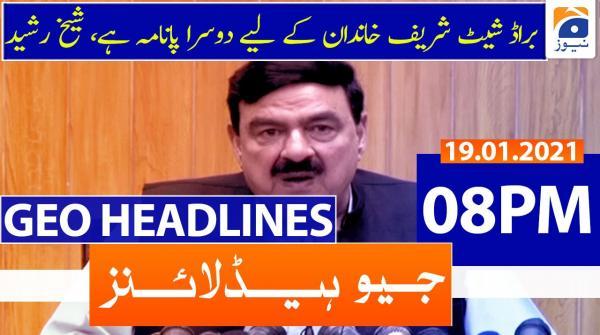 Geo Headlines 08 PM | 19th January 2021