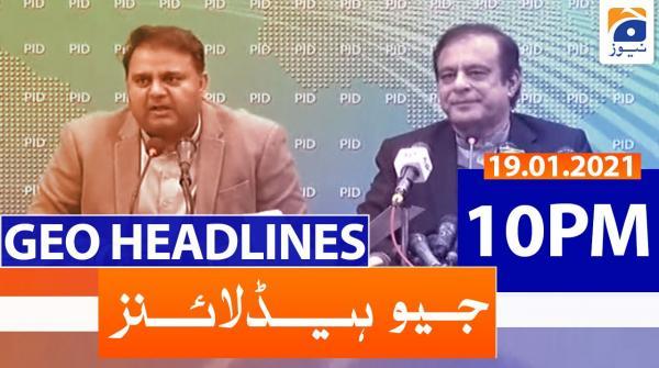 Geo Headlines 10 PM | 19th January 2021