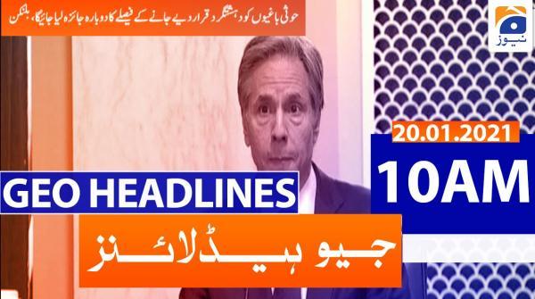 Geo Headlines 10 AM | 20th January 2021