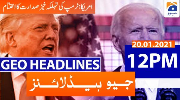 Geo Headlines 12 PM | 20th January 2021