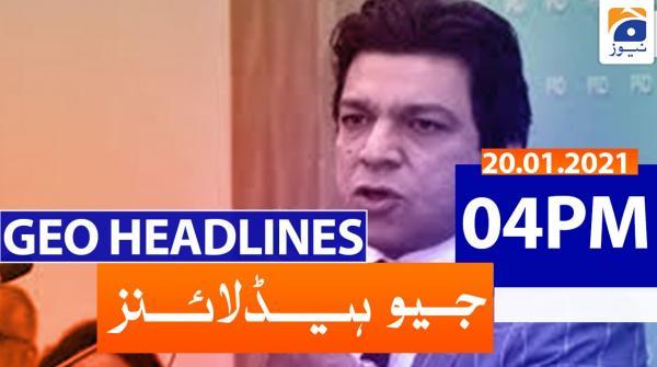 Geo Headlines 04 PM | 20th January 2021