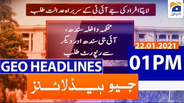 Geo Headlines 01 PM | 22nd January 2021