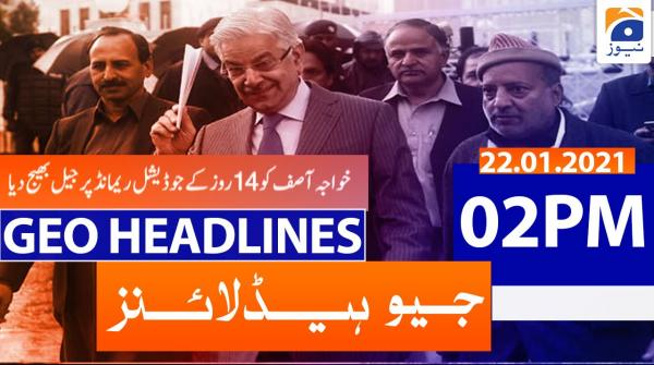 Geo Headlines 02 PM | 22nd January 2021