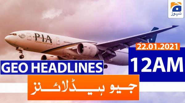 Geo Headlines 12 AM | 23rd January 2021