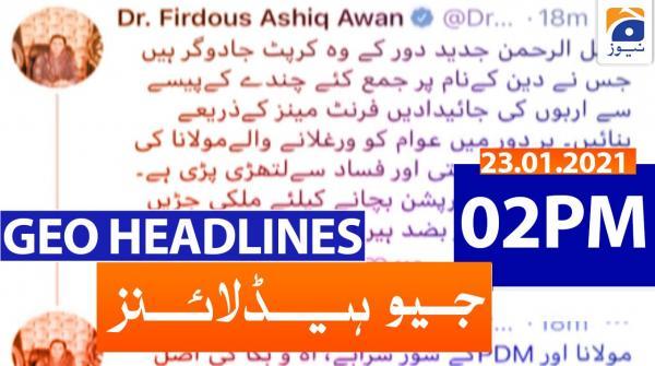 Geo Headlines 02 PM | 23rd January 2021