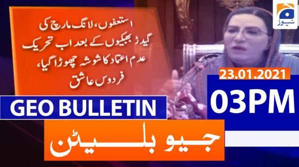 Geo Bulletin 03 PM | 23rd January 2021