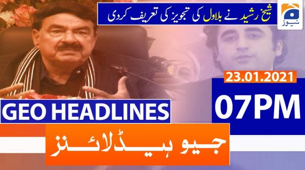 Geo Headlines 07 PM | 23rd January 2021