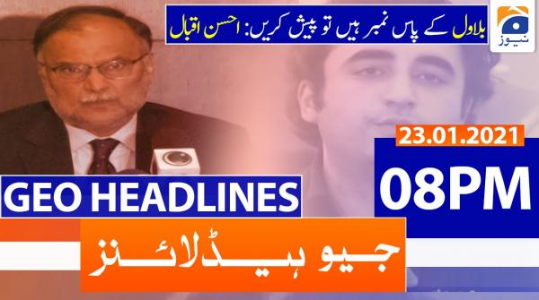 Geo Headlines 08 PM | 23rd January 2021