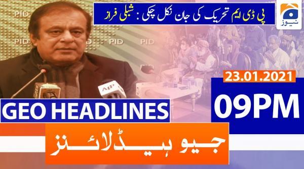 Geo Headlines 09 PM | 23rd January 2021