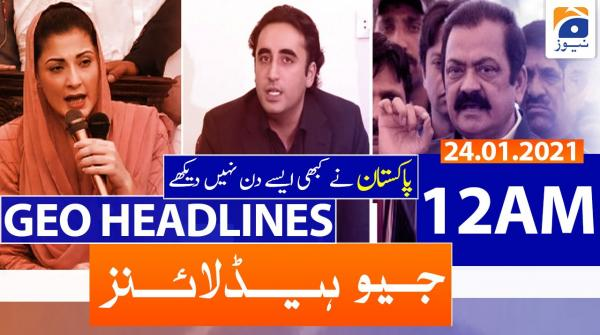 Geo Headlines 12 AM | 24th January 2021