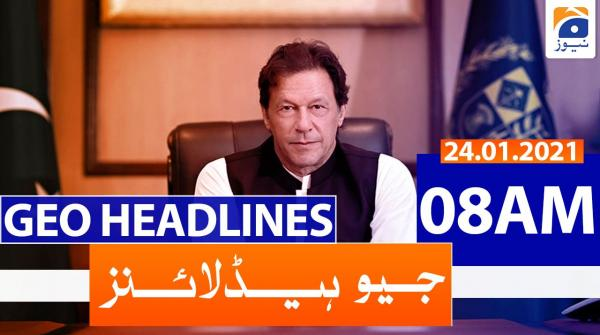 Geo Headlines 08 AM | 24th January 2021