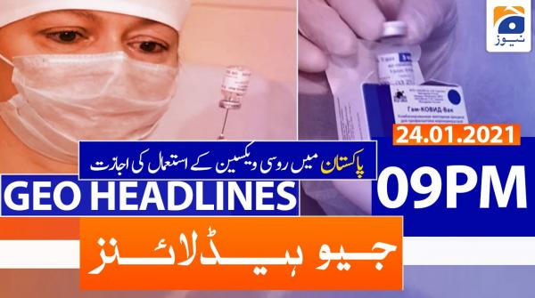 Geo Headlines 09 PM | 24th January 2021