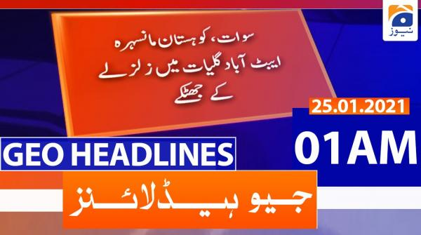 Geo Headlines 01 AM | 25th January 2021