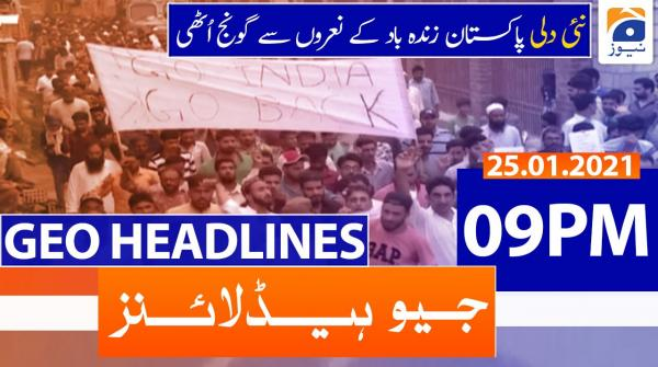 Geo Headlines 09 PM | 25th January 2021