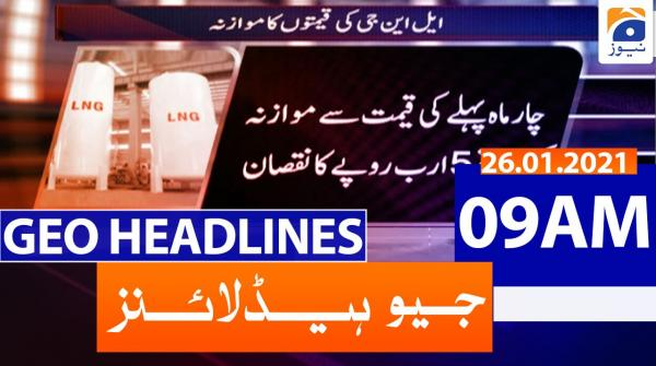 Geo Headlines 09 AM | 26th January 2021