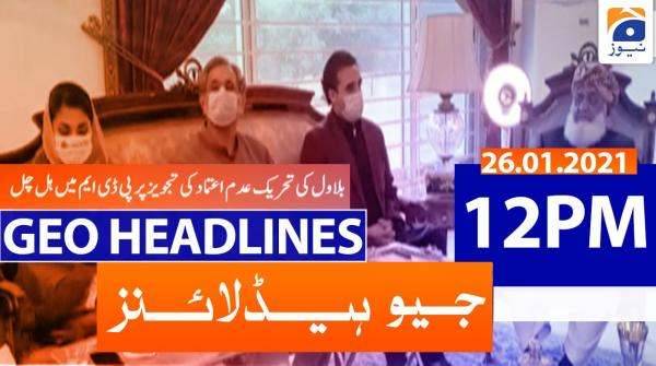 Geo Headlines 12 PM | 26th January 2021