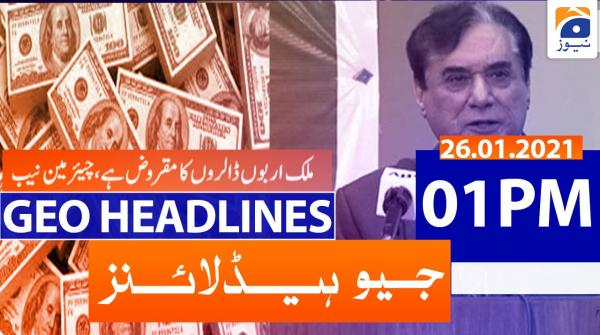 Geo Headlines 01 PM | 26th January 2021