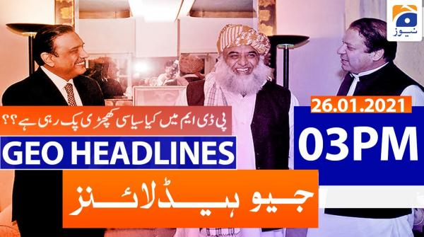Geo Headlines 03 PM | 26th January 2021