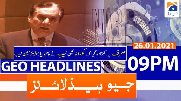 Geo Headlines 09 PM | 26th January 2021