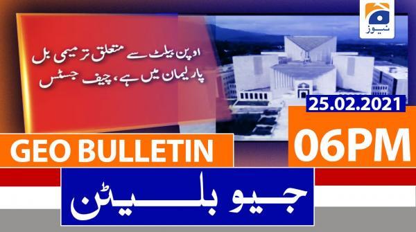 Geo Bulletin 06 PM | 25th February 2021