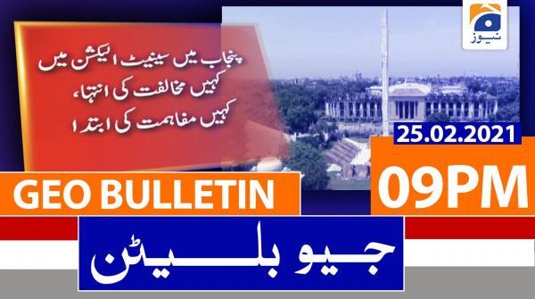 Geo Bulletin 09 PM | 25th February 2021