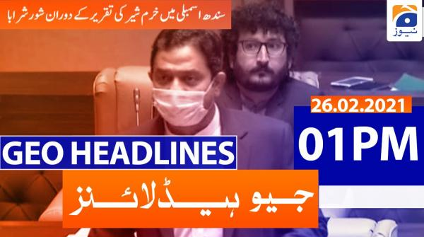 Geo Headlines 01 PM | 26th February 2021