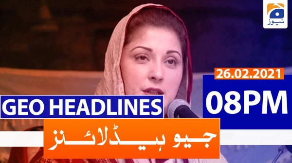 Geo Headlines 08 PM | 26th February 2021