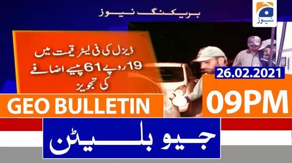 Geo Bulletin 09 PM | 26th February 2021